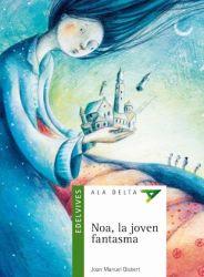 Noa, la joven fantasma