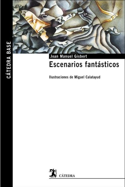 Escenarios fantasticos Ed Catedra
